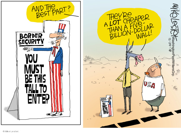 And the best part? Border security. You must be this tall to enter. Theyre a lot cheaper than a five-billion-dollar wall! USA.