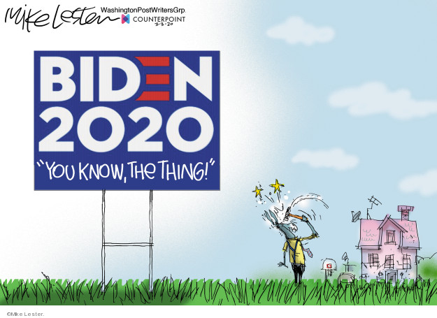 Cartoonist Mike Lester  Mike Lester's Editorial Cartoons 2020-03-03 candidacy