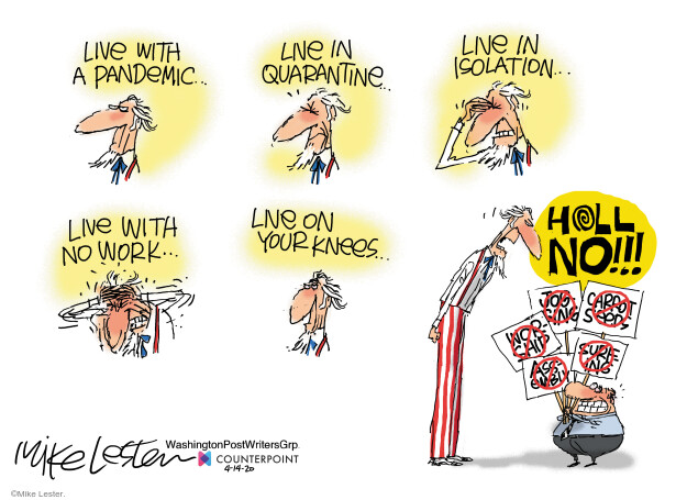 Cartoonist Mike Lester  Mike Lester's Editorial Cartoons 2020-04-14 illness