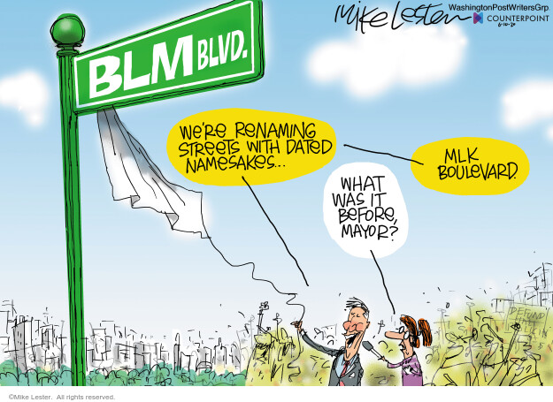 Mike Lester  Mike Lester's Editorial Cartoons 2020-06-10 Black Lives Matter