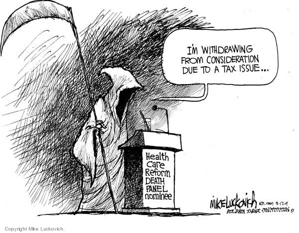 Mike Luckovich  Mike Luckovich's Editorial Cartoons 2009-08-12 death and taxes