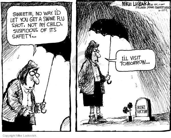 Mike Luckovich  Mike Luckovich's Editorial Cartoons 2009-10-23 vaccine