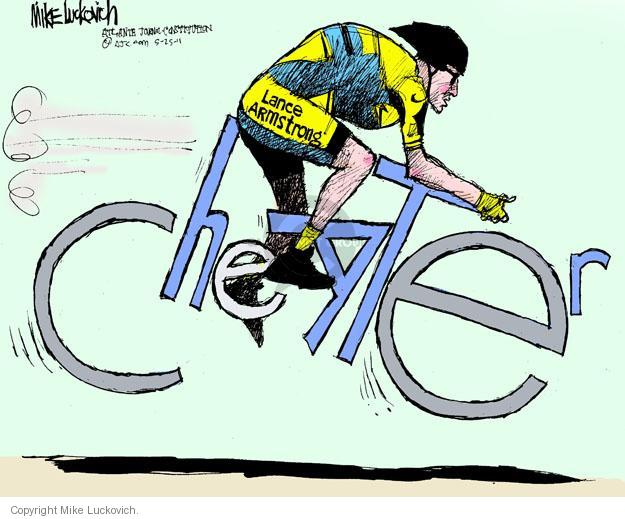 Lance Armstrong. Cheater.