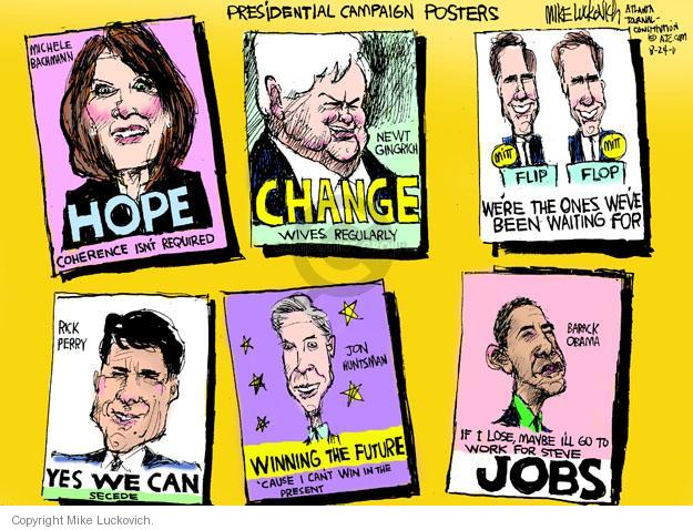 Cartoonist Mike Luckovich  Mike Luckovich's Editorial Cartoons 2011-08-24 campaign slogan