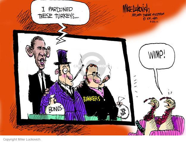 Cartoonist Mike Luckovich  Mike Luckovich's Editorial Cartoons 2011-11-25 bank