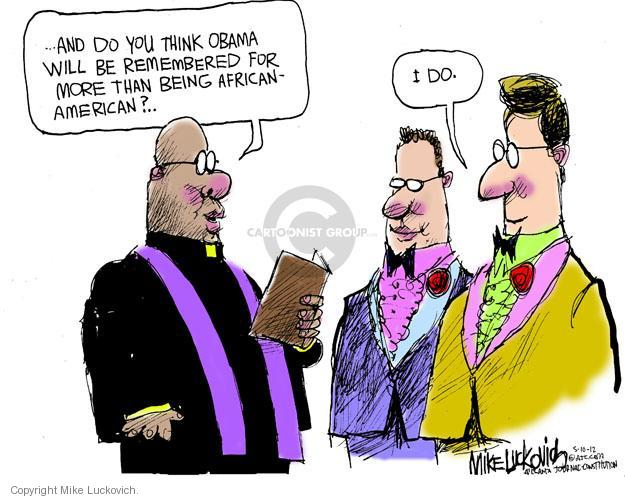 Mike Luckovich  Mike Luckovich's Editorial Cartoons 2012-05-10 Barack Obama
