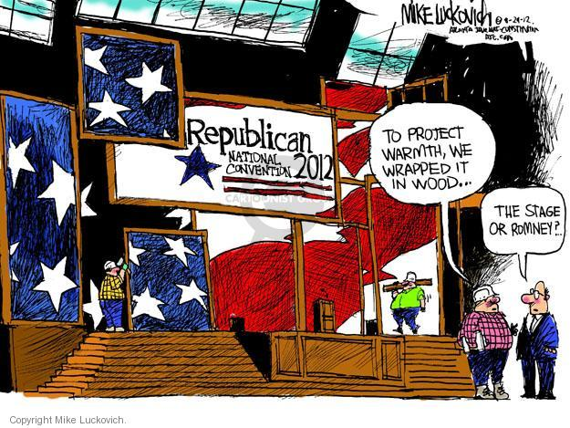 Mike Luckovich  Mike Luckovich's Editorial Cartoons 2012-08-29 republican politician