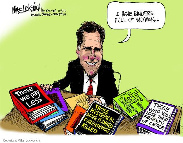 Cartoonist Mike Luckovich  Mike Luckovich's Editorial Cartoons 2012-10-18 woman