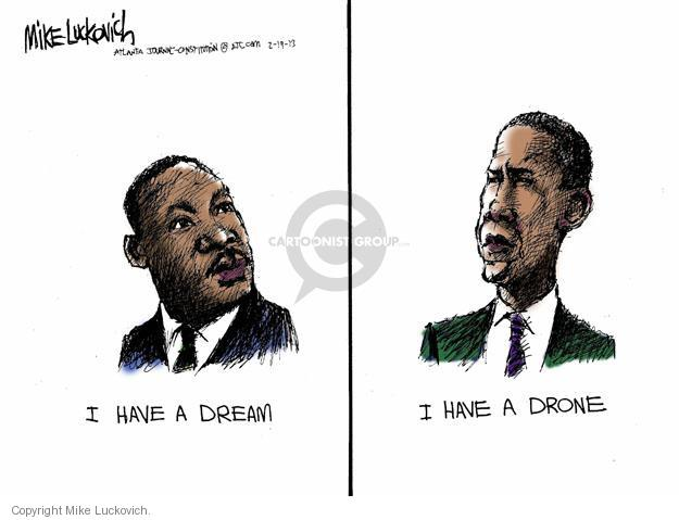 Cartoonist Mike Luckovich  Mike Luckovich's Editorial Cartoons 2013-02-19 Martin Luther King Jr.