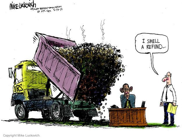 Cartoonist Mike Luckovich  Mike Luckovich's Editorial Cartoons 2013-05-15 tax refund