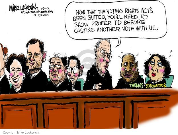 Cartoonist Mike Luckovich  Mike Luckovich's Editorial Cartoons 2013-06-30 Sonia Sotomayor