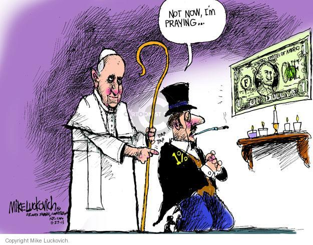 Not now, Im praying … United States of America. F. One dollar. 1%.