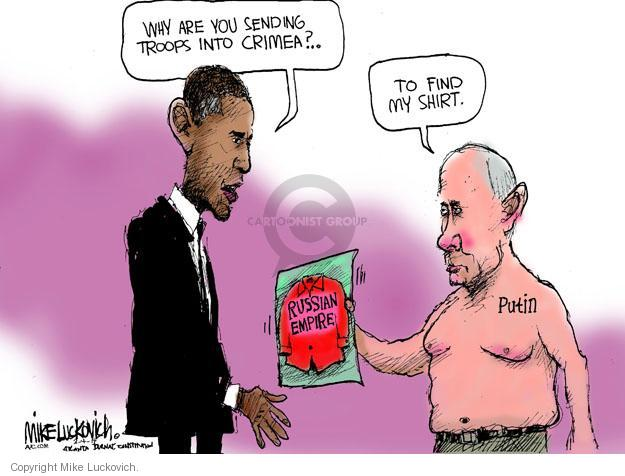 Cartoonist Mike Luckovich  Mike Luckovich's Editorial Cartoons 2014-03-04 Barack Obama Russia