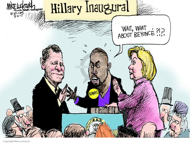 Hillary Inaugural. Wait, what about Beyonce?!? Kanye.
