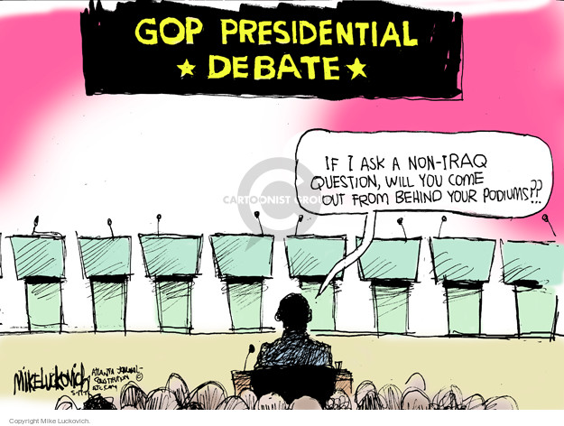 GOP presidential debate. If I ask a non-Iraq question, will you come out from behind your podiums??