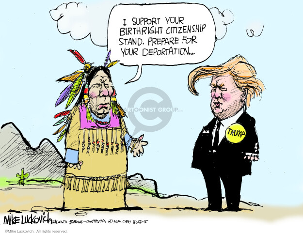 Cartoonist Mike Luckovich  Mike Luckovich's Editorial Cartoons 2015-08-23 Native American