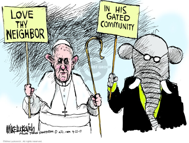 Love Thy Neighbor.  In His Gated Community.