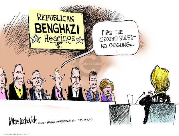 Republican Benghazi Hearings. First the ground rules - no giggling … Hillary.