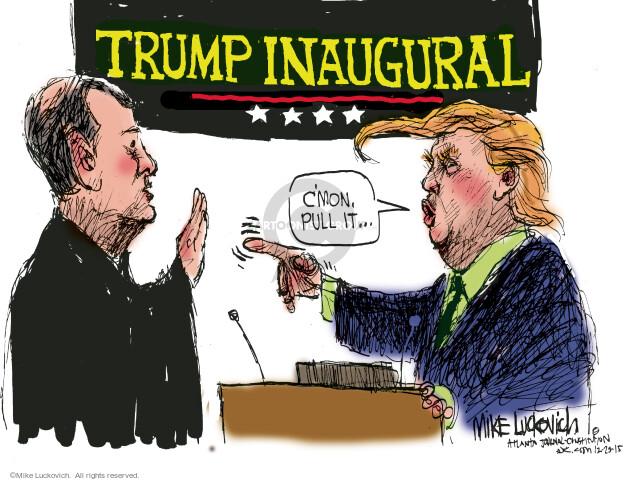 Cartoonist Mike Luckovich  Mike Luckovich's Editorial Cartoons 2015-12-23 John Roberts