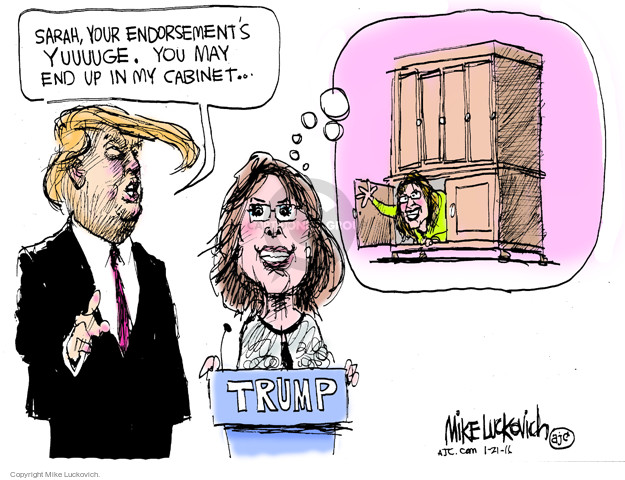 Mike Luckovich  Mike Luckovich's Editorial Cartoons 2016-01-21 Donald Trump Sarah Palin