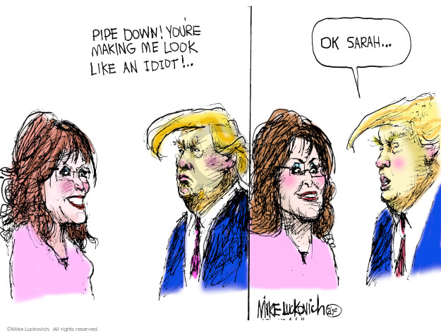 Mike Luckovich  Mike Luckovich's Editorial Cartoons 2016-04-05 Donald Trump Sarah Palin