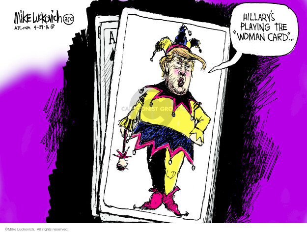 Mike Luckovich  Mike Luckovich's Editorial Cartoons 2016-04-29 Hillary Clinton