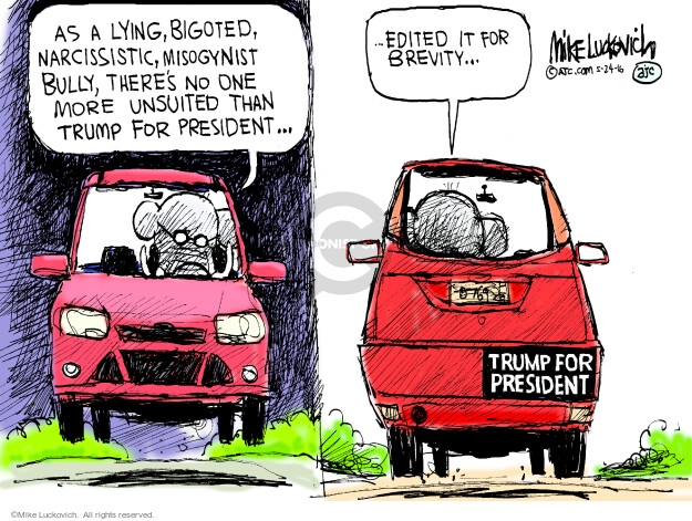 Mike Luckovich  Mike Luckovich's Editorial Cartoons 2016-05-24 president