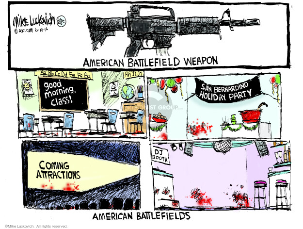 Mike Luckovich  Mike Luckovich's Editorial Cartoons 2016-06-19 assault weapon