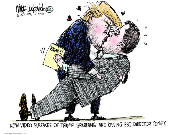 Emails! New video surfaces of Trump grabbing and kissing FBI Director Comey.