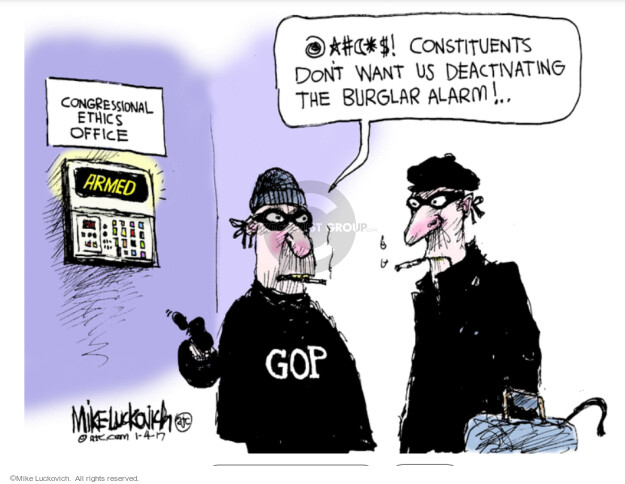 Congressional Ethics Office.  Armed.  GOP.  @*#($!  constituents dont want us deactivating the burglar alarm!