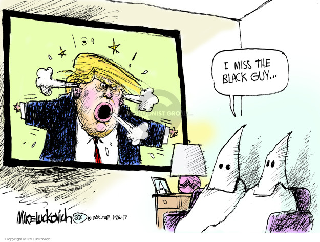 Mike Luckovich  Mike Luckovich's Editorial Cartoons 2017-01-26 white supremacy