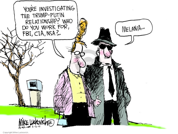 Cartoonist Mike Luckovich  Mike Luckovich's Editorial Cartoons 2017-02-12 Presidency