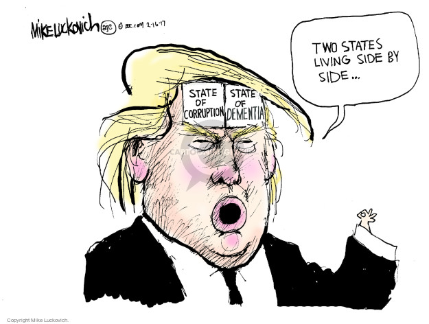 Cartoonist Mike Luckovich  Mike Luckovich's Editorial Cartoons 2017-02-16 Presidency