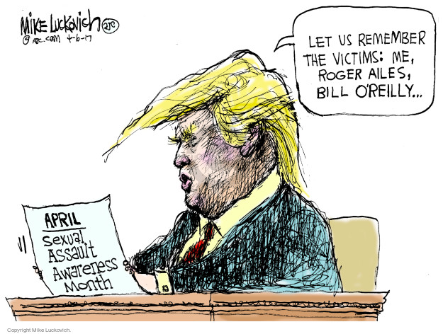 Cartoonist Mike Luckovich  Mike Luckovich's Editorial Cartoons 2017-04-06 sexual harassment