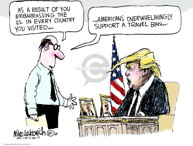 Cartoonist Mike Luckovich  Mike Luckovich's Editorial Cartoons 2017-05-26 Trump administration