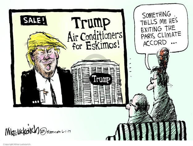 Cartoonist Mike Luckovich  Mike Luckovich's Editorial Cartoons 2017-06-01 Presidency