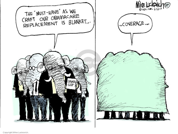 Cartoonist Mike Luckovich  Mike Luckovich's Editorial Cartoons 2017-06-22 affordable care act