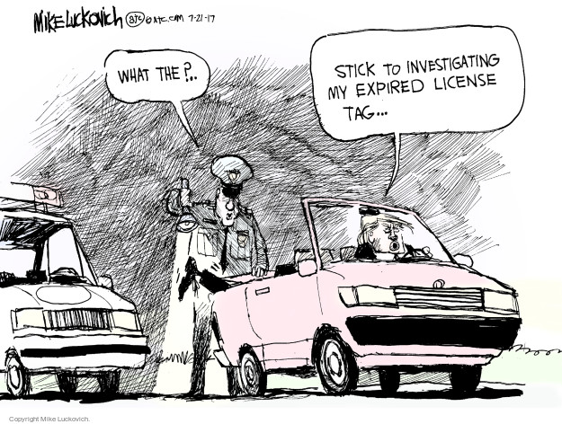 Cartoonist Mike Luckovich  Mike Luckovich's Editorial Cartoons 2017-07-21 Presidency