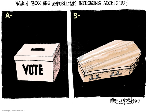Which box are republicans increasing access to? A. Vote B.
