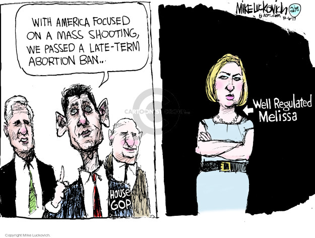 With America focused on a mass shooting, we passed a late-term abortion ban … House GOP. Well Regulated Melissa.