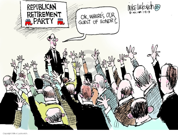 Republican Retirement Party. Ok, wheres our guest of honor?
