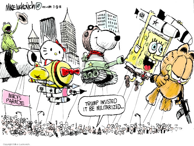 Cartoonist Mike Luckovich  Mike Luckovich's Editorial Cartoons 2018-02-08 Presidency