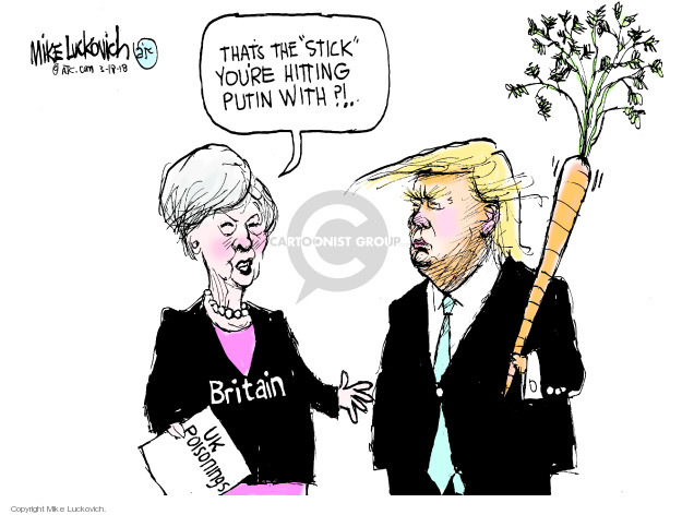 That the stick youre hitting Putin with?! Britain. UK poisonings.
