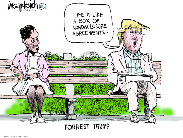 Life is like a box of nondisclosure agreements … Forrest Trump.