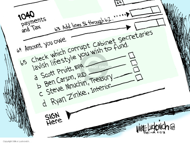 Cartoonist Mike Luckovich  Mike Luckovich's Editorial Cartoons 2018-04-15 tax