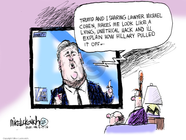 Mike Luckovich  Mike Luckovich's Editorial Cartoons 2018-04-17 Donald Trump Sean Hannity