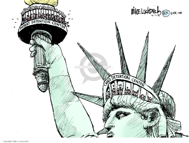 Cartoonist Mike Luckovich  Mike Luckovich's Editorial Cartoons 2018-06-01 liberty