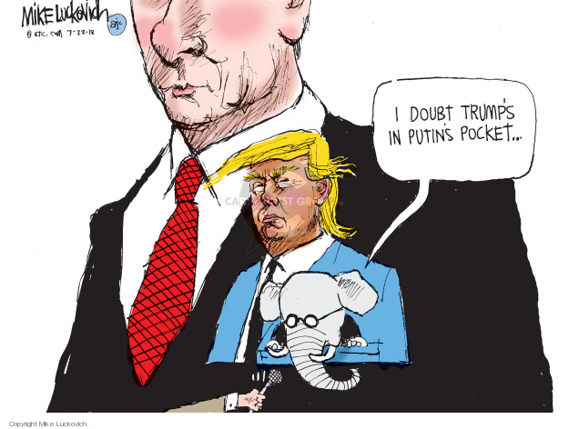 Mike Luckovich  Mike Luckovich's Editorial Cartoons 2018-07-22 Donald Trump Vladimir Putin