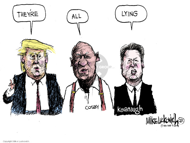 Cartoonist Mike Luckovich  Mike Luckovich's Editorial Cartoons 2018-09-30 accusation