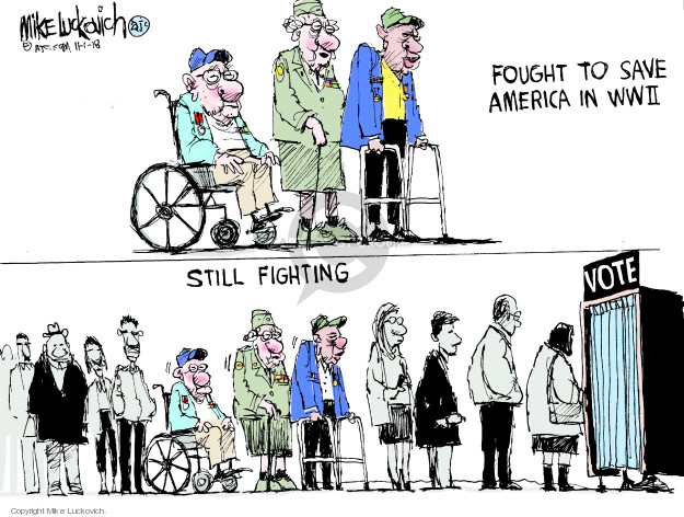 Fought to save America in WWII. Still fighting. Vote.